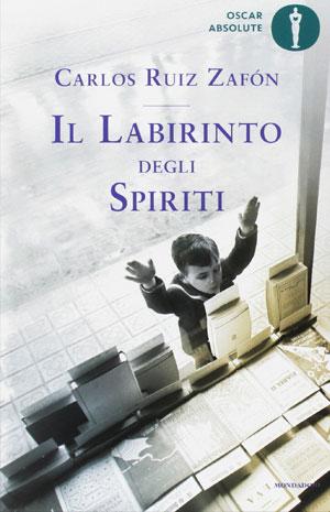 Il labirinto degli spiriti di Carlos Ruiz Zafón